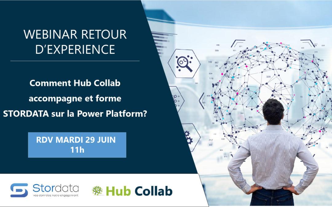 [Webinar Retour d'Expérience] – Comment Hub Collab accompagne et forme les équipes STORDATA sur la Power Platform